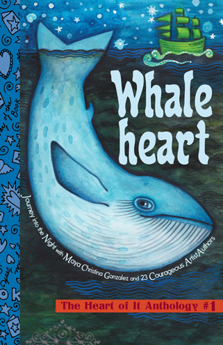 Whaleheart: The Heart of It Anthology #1