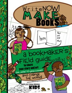 Write Now! Make Books Field Guide