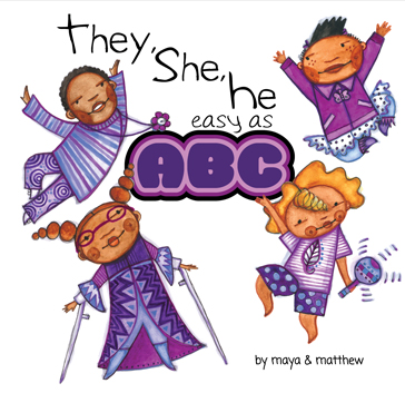 They, She, He easy as ABC by Maya & Matthew