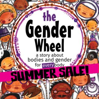 The Gender Wheel children's book by Maya Gonzalez - SALE COPIES!