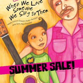 When We Love Someone We Sing to Them - SALE COPIES!
